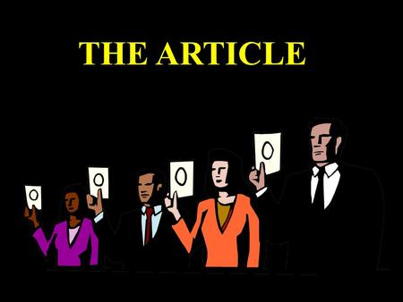 THE ARTICLE. 冠词的用法: 冠词 定冠词 不定冠词 (Definite Article) (Indefinite Article) (Article)