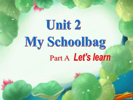 schoolbag 书 包 Chinese book 语文书 Put your Chinese book in your desk.