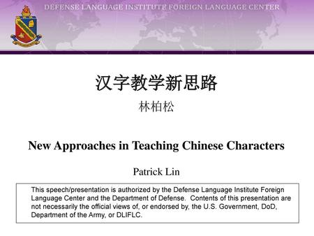 New Approaches in Teaching Chinese Characters