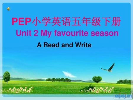 PEP小学英语五年级下册 Unit 2 My favourite season A Read and Write.