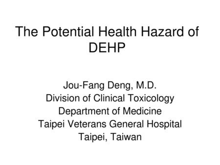 The Potential Health Hazard of DEHP