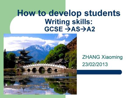 How to develop students Writing skills: GCSE ASA2