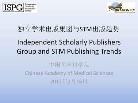 Independent Scholarly Publishers Group and STM Publishing Trends