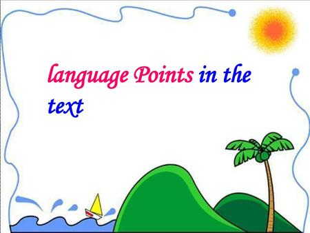 language Points in the text