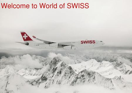 Welcome to World of SWISS