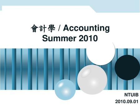 會計學 / Accounting Summer 2010