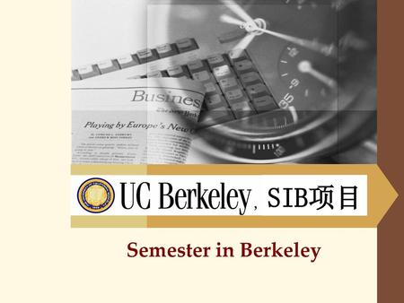 SIB项目 Semester in Berkeley.