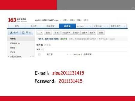 E-mail:sisu2011131415 Password:2011131415.