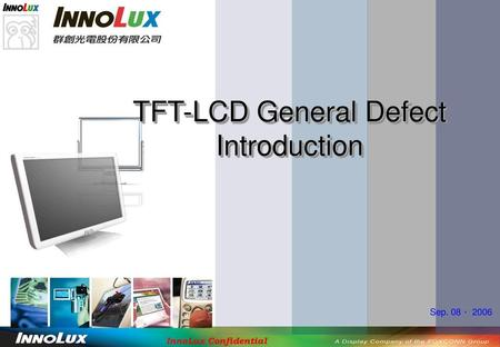 TFT-LCD General Defect Introduction