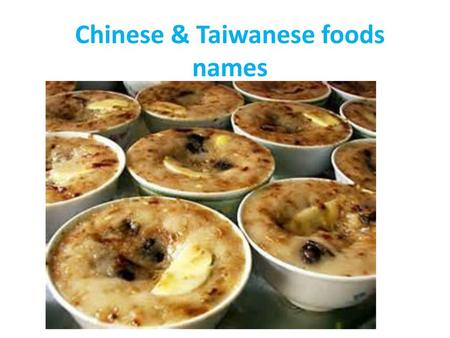 Chinese & Taiwanese foods names