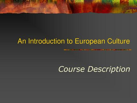 An Introduction to European Culture