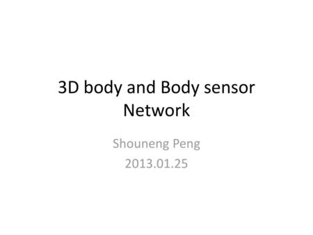 3D body and Body sensor Network