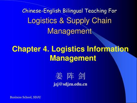 Chapter 4. Logistics Information Management