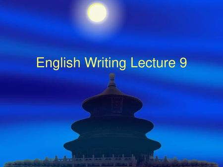 English Writing Lecture 9