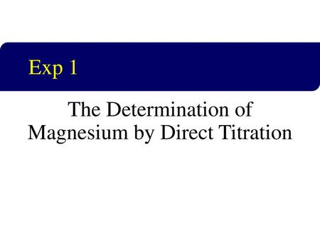 The Determination of Magnesium by Direct Titration