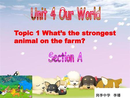 Unit 4 Our World Section A
