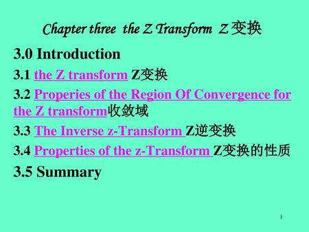 Chapter three the Z Transform Z 变换