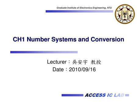 CH1 Number Systems and Conversion
