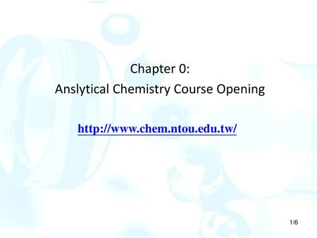 Chapter 0: Anslytical Chemistry Course Opening