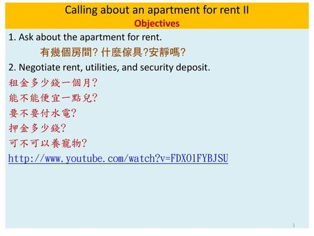 Calling about an apartment for rent II Objectives
