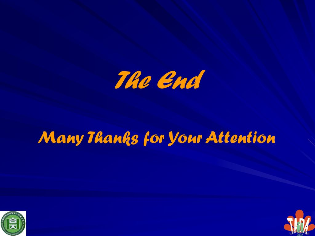 The End Many Thanks for Your Attention