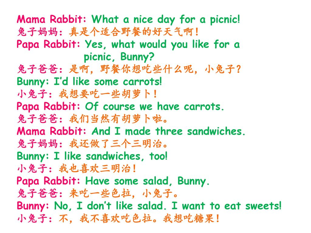 Mama Rabbit: What a nice day for a picnic!