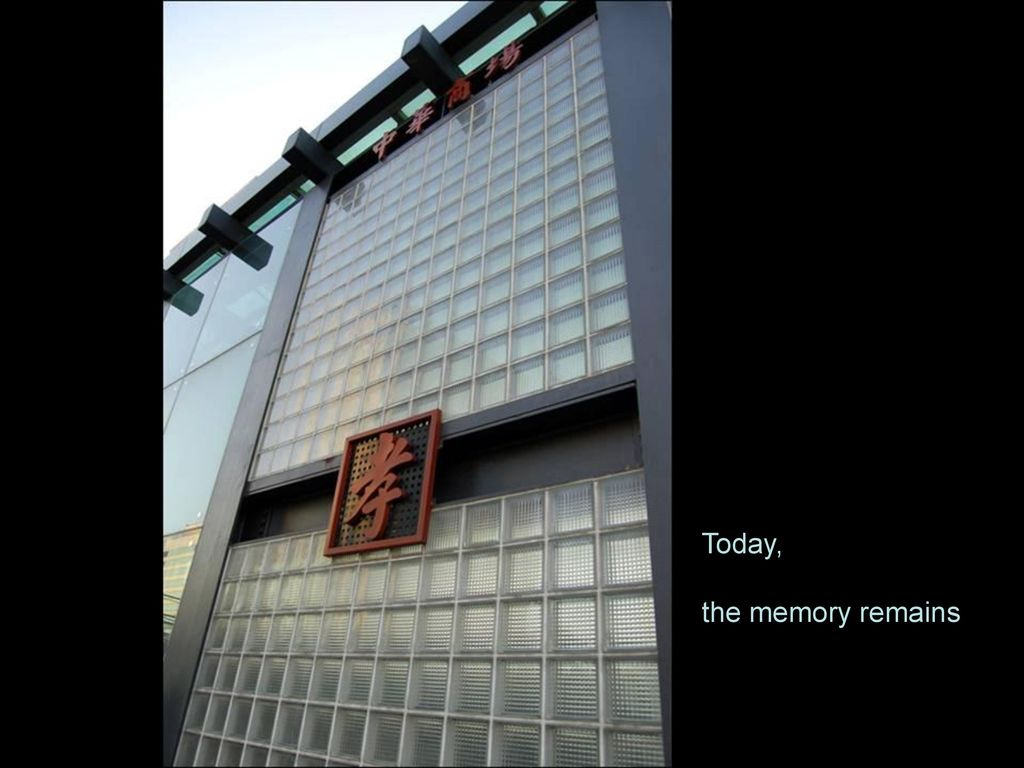 Today, the memory remains
