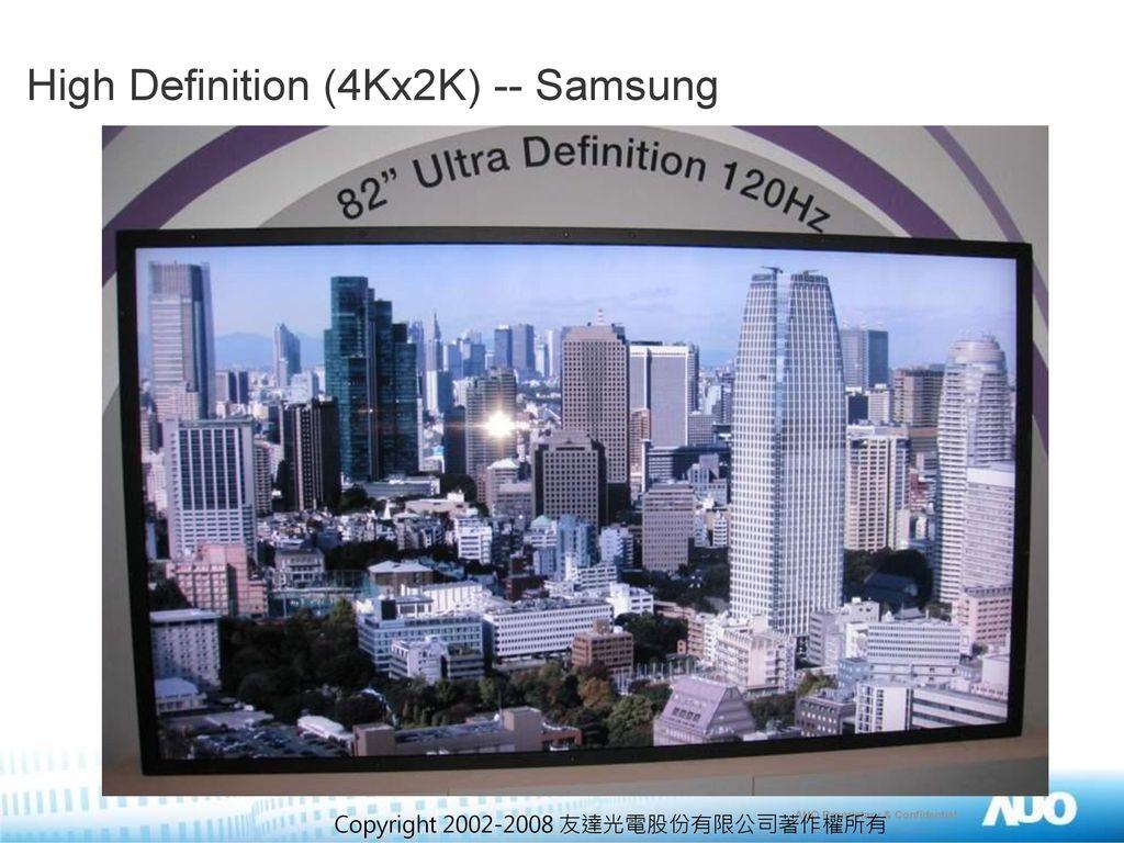 High Definition (4Kx2K) -- Samsung