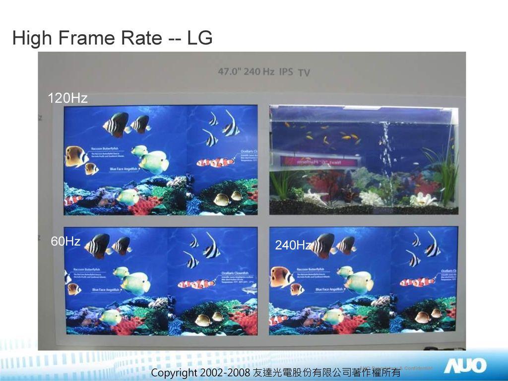 High Frame Rate -- LG 120Hz 60Hz 240Hz