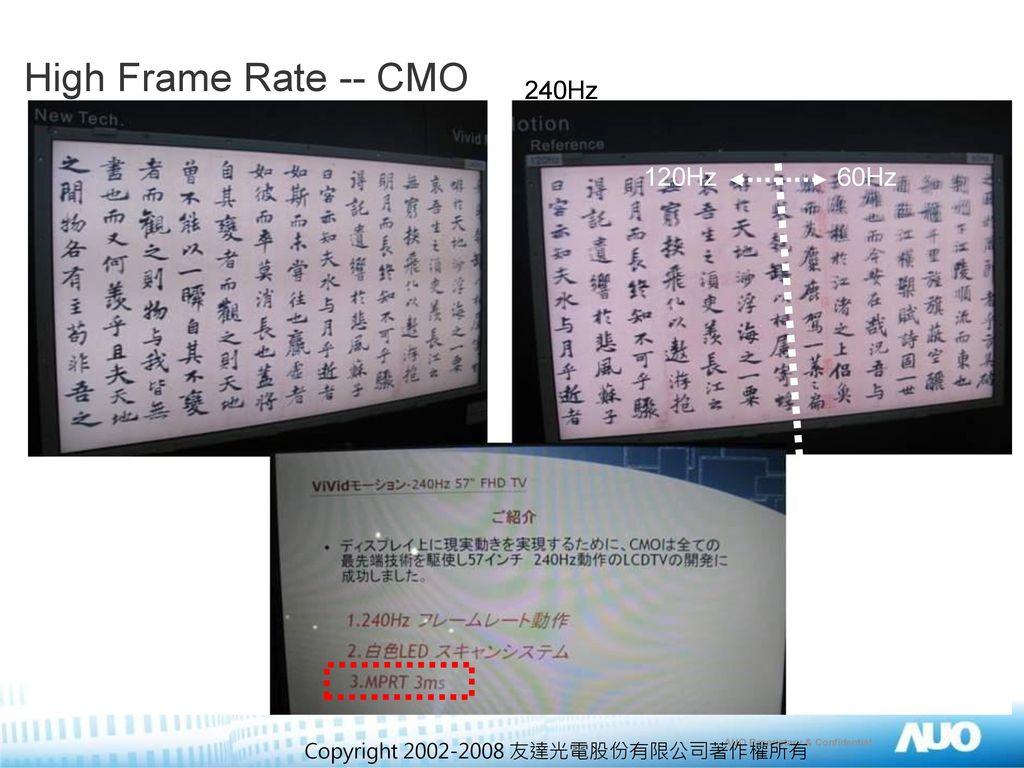 High Frame Rate -- CMO 240Hz 120Hz 60Hz