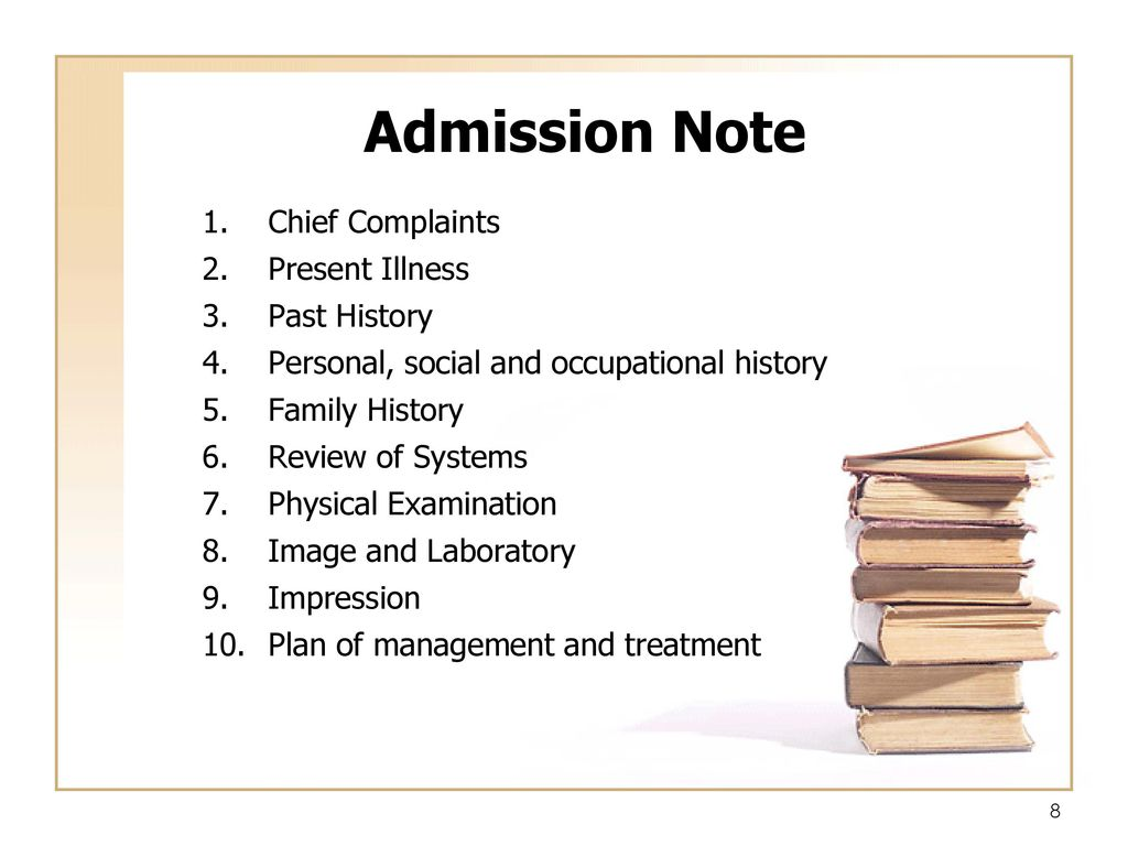 Admission Note Chief Complaints Present Illness Past History