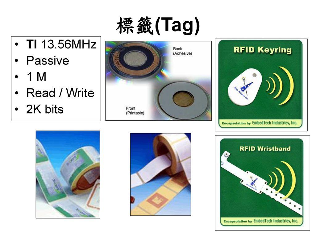 標籤(Tag) TI 13.56MHz Passive 1 M Read / Write 2K bits