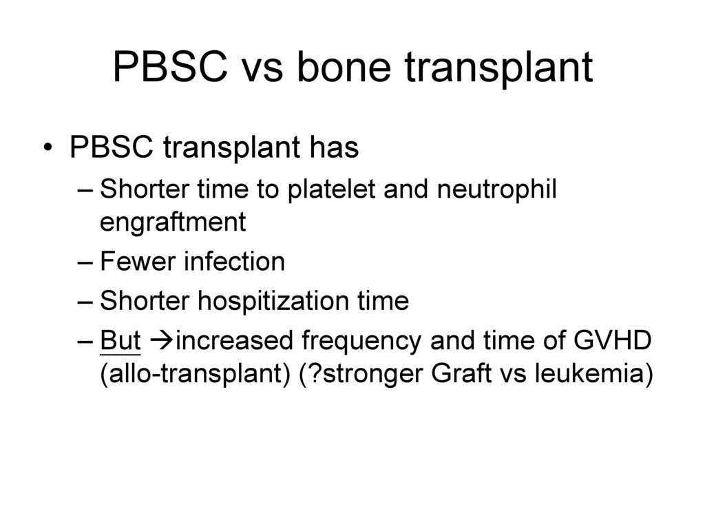 PBSC vs bone transplant