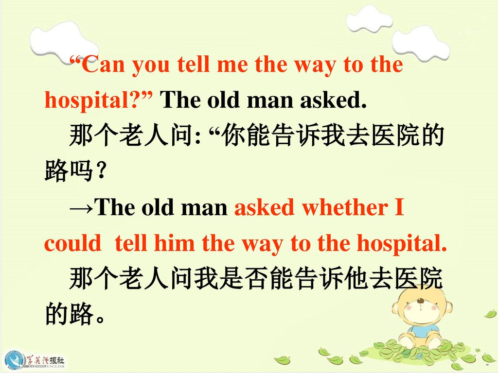 Can you tell me the way to the hospital The old man asked.