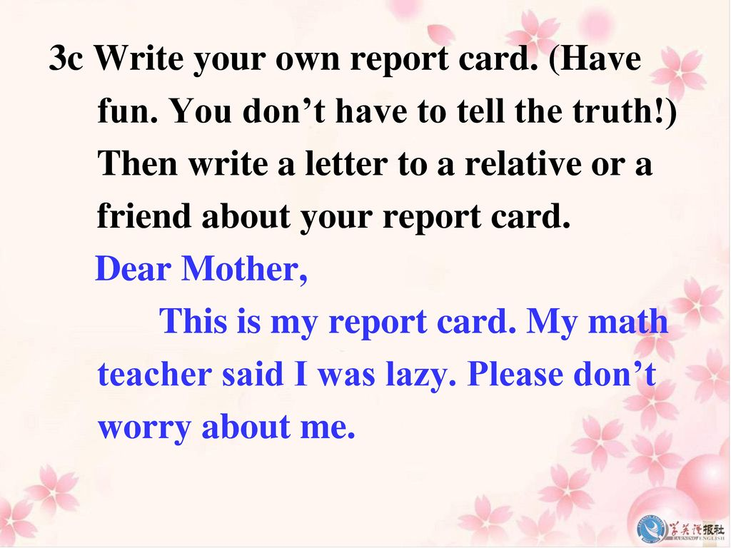 3c Write your own report card. (Have fun