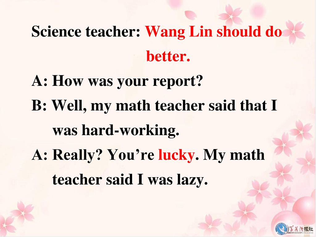 Science teacher: Wang Lin should do better.