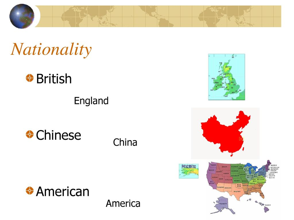 Nationality British Chinese American England China America