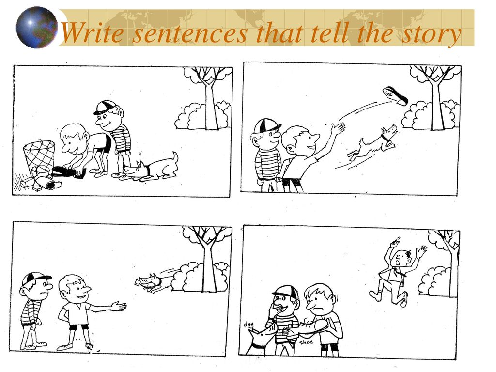 Write sentences that tell the story