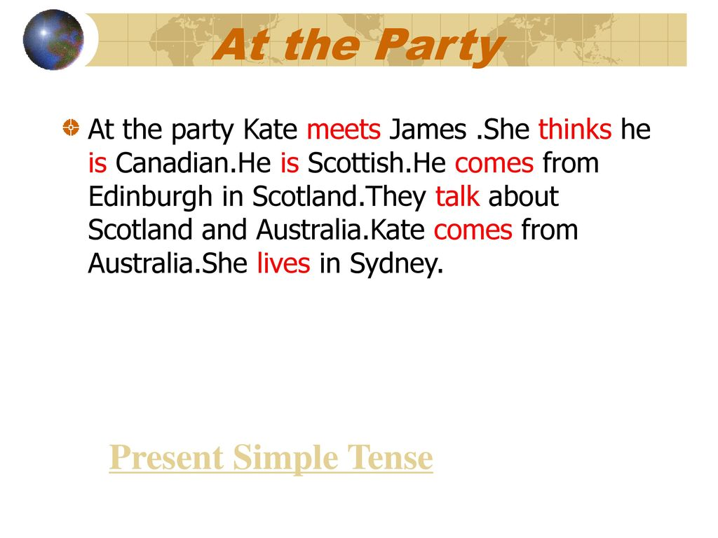 At the Party Present Simple Tense