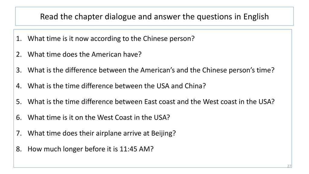 Read the chapter dialogue and answer the questions in English