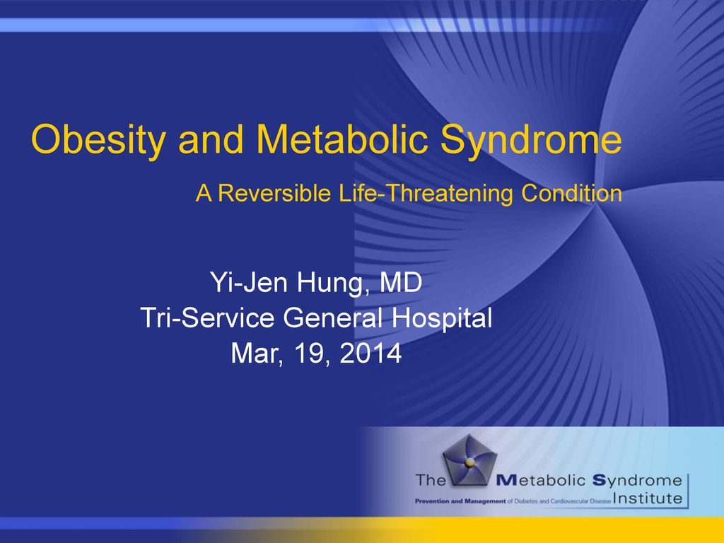 Obesity and Metabolic Syndrome A Reversible Life-Threatening Condition