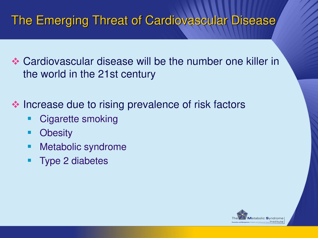 The Emerging Threat of Cardiovascular Disease