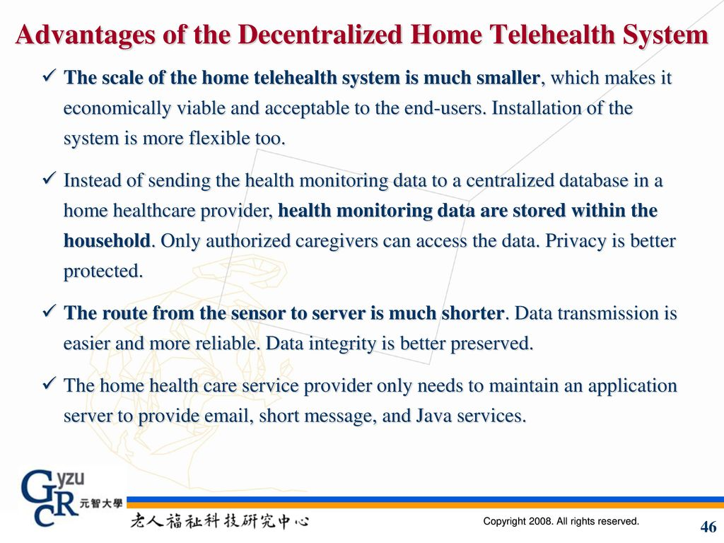 Advantages of the Decentralized Home Telehealth System