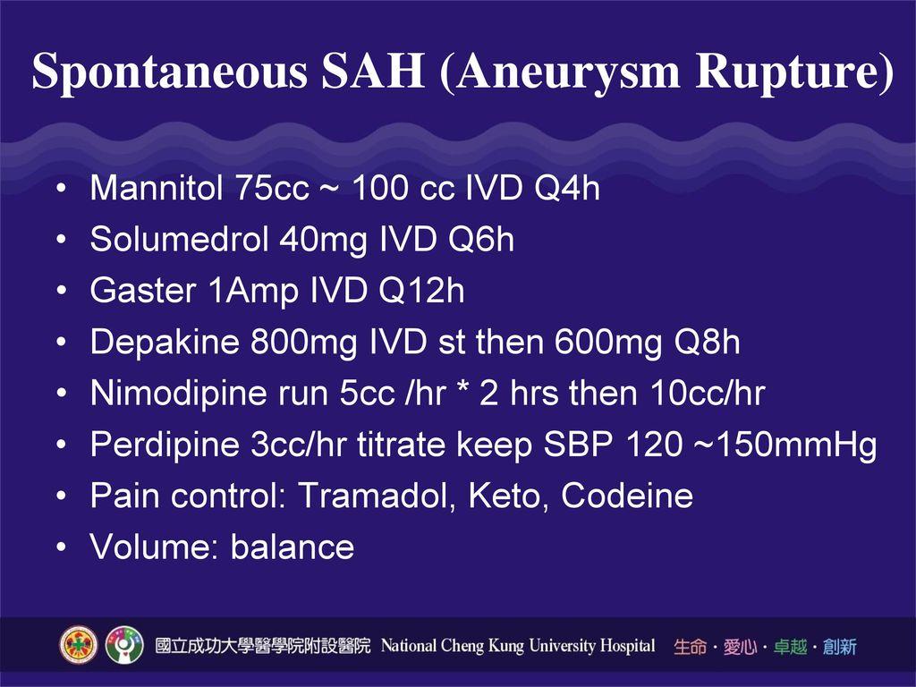 Spontaneous SAH (Aneurysm Rupture)