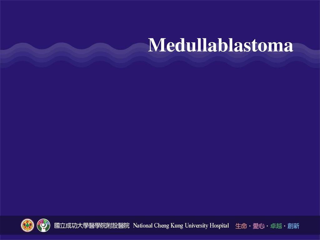 Medullablastoma