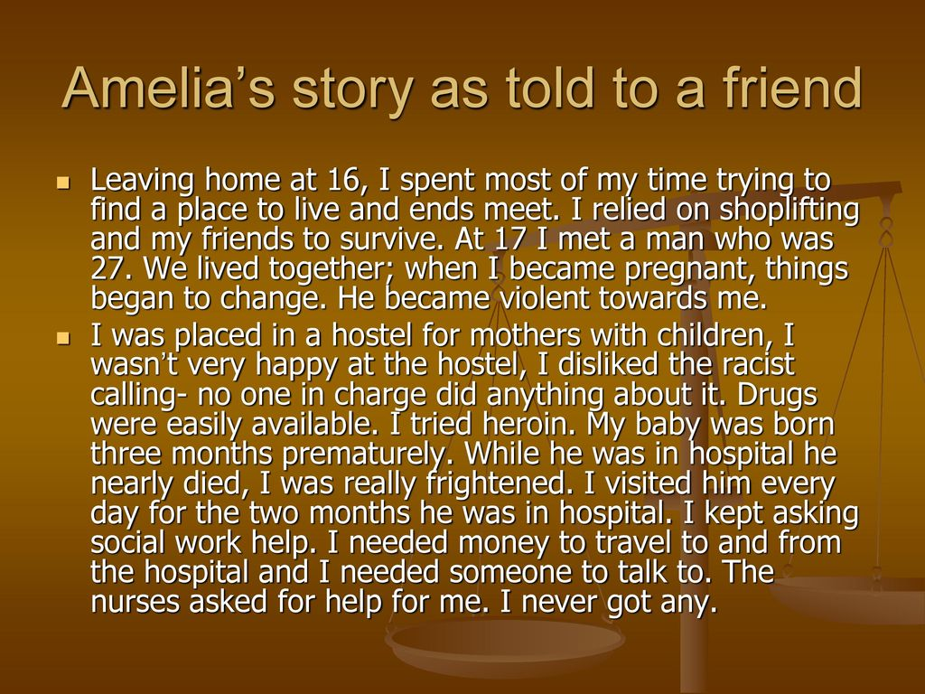 Amelia's story as told to a friend