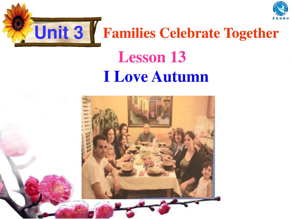 Unit 3 Families Celebrate Together Lesson 13 I Love Autumn