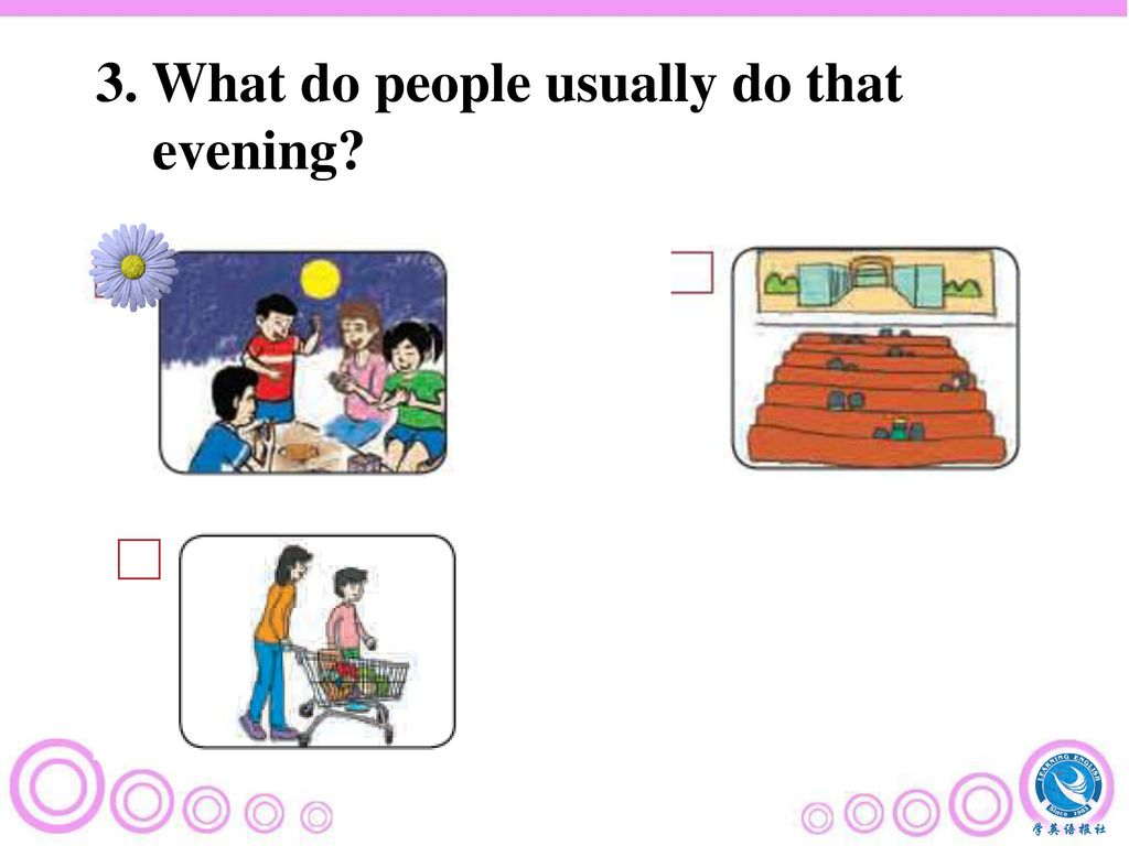 3. What do people usually do that