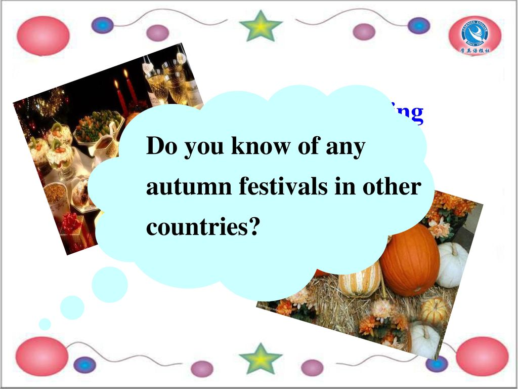Thanksgiving Do you know of any autumn festivals in other countries