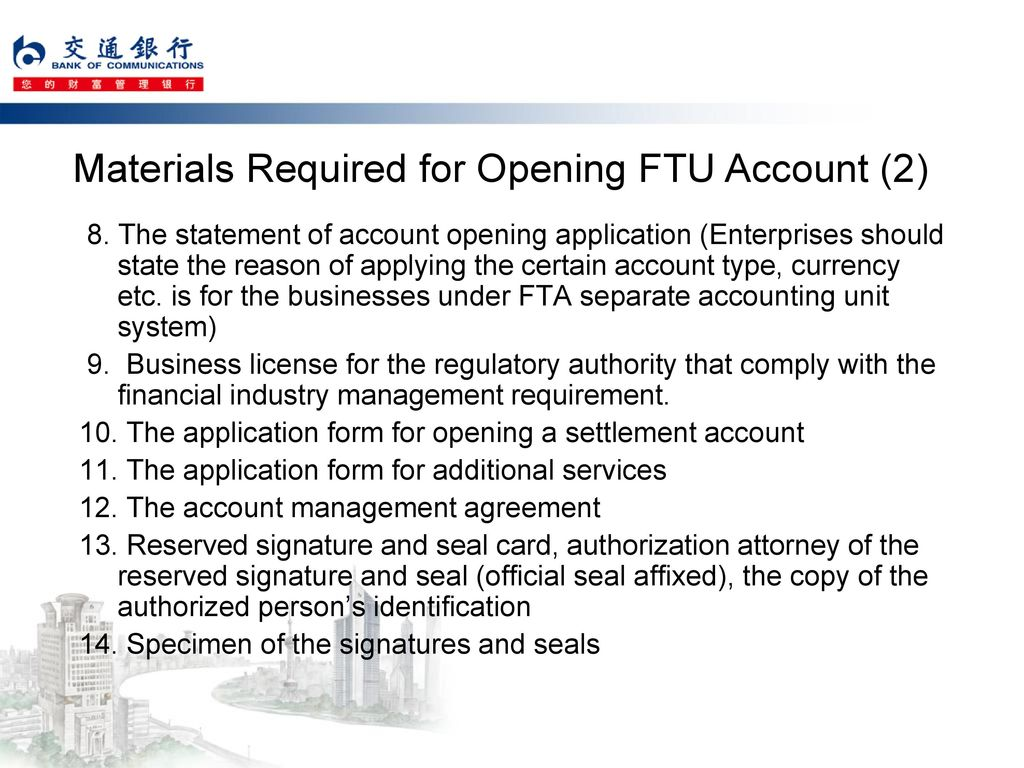 Materials Required for Opening FTU Account (2)